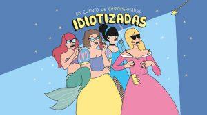 Ilustración de 'Idiotizadas, un cuento de empoderhadas', obra de Raquel Córcoles, 'Moderna de Pueblo'.